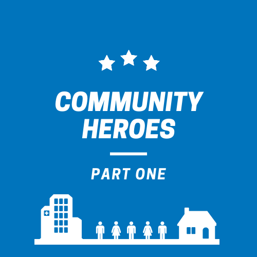 Local Community Heroes - Part One